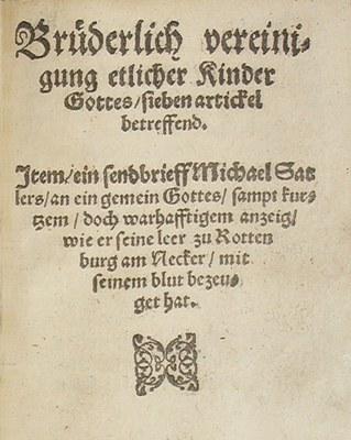 Titelblatt des Schleitheimer Bekenntnisses von 1527, gedruckt 1560; Bildquelle: Mit freundlicher Genehmigung des Museum Schleitheimertal, www.museum-schleitheim.ch.