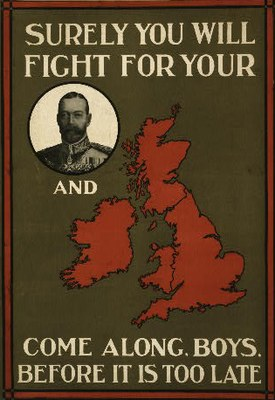 """""""Surely you will fight…"""", poster: coloured lithograph, 74 x 50 cm, 1915, unknown artist, issued by the Parliamentary Recruiting Committee, printed by Jas. Truscott & Son, Ltd., London, Great Britain; source: Library of Congress Prints and Photographs Division Washington, Reproduction Number: LC-USZC4-10903 (color film copy transparency), http://hdl.loc.gov/loc.pnp/cph.3g10903."""