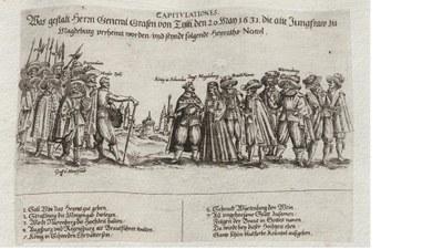 """Unbekannter Künstler: """"Capitulationes. Was gestalt Herrn General Grafen von Tylli den 20. Mai 1631. Die alte Jungfraw zu Magdeburg verheirat worden / vnd seyndt folgende Heyraths Nottel."""", Flugblatt, 1631, Grafik aus dem Klebeband Nr. 18 der Fürstlich Waldeckschen Hofbibliothek Arolsen, ca. 1600–1800; Bildquelle: © Universitätsbibliothek Heidelberg, http://digi.ub.uni-heidelberg.de/fwhb/klebeband18/0063, Creative Commons Namensnennung-Nicht-kommerziell-Weitergabe unter gleichen Bedingungen 3.0 Deutschland, http://creativecommons.org/licenses/by-sa/3.0/de/."""
