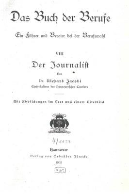 Buch der Berufe: Der Journalist 1902