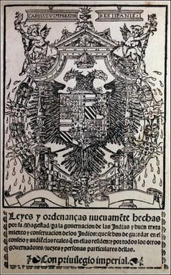 Leyes Nuevas, Titelseite, unbekannter Künstler, 1542; Bildquelle: Wikimedia Commons, http://commons.wikimedia.org/wiki/File:Leyes_Nuevas1.jpg, gemeinfrei.