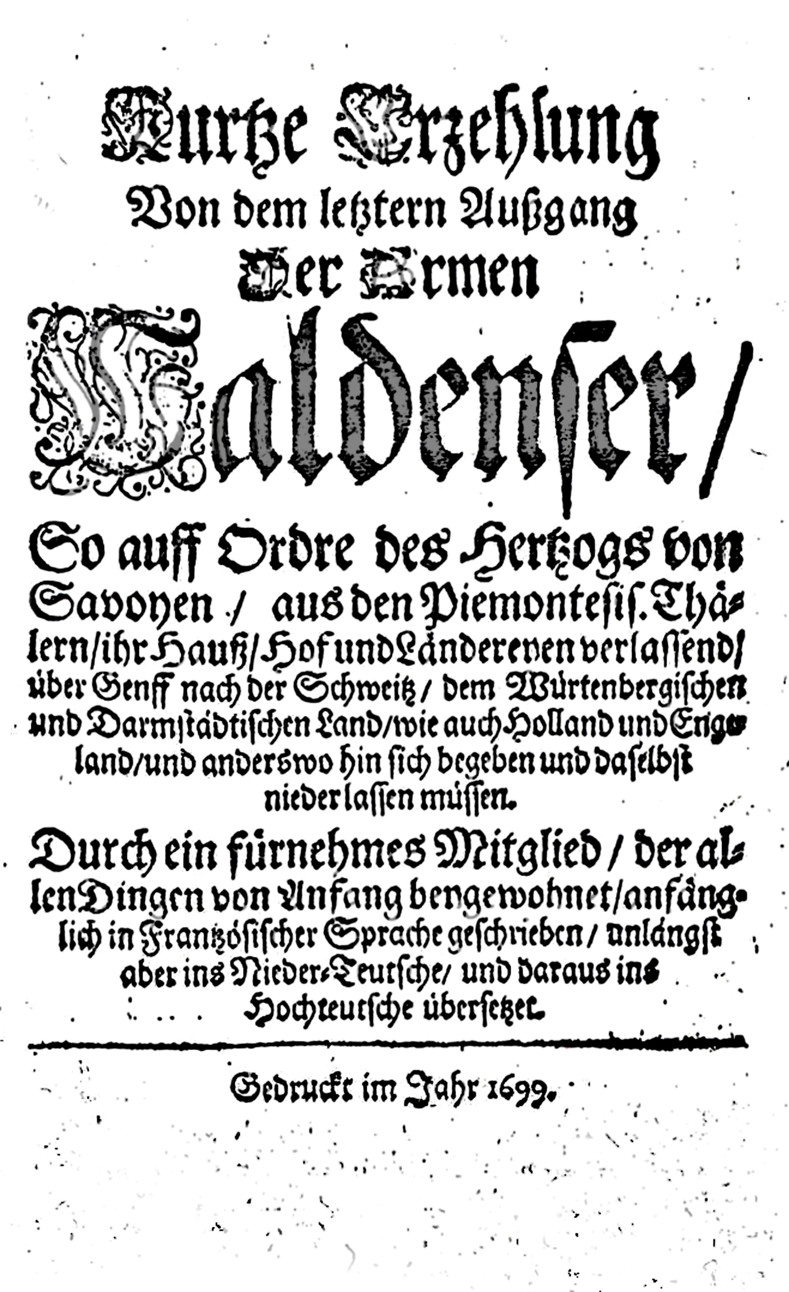 Papons Bericht der Vertreibung 1699, Bildquelle: Mit freundlicher Genehmigung des Henri-Arnaud-Hauses Ötisheim-Schönenberg.