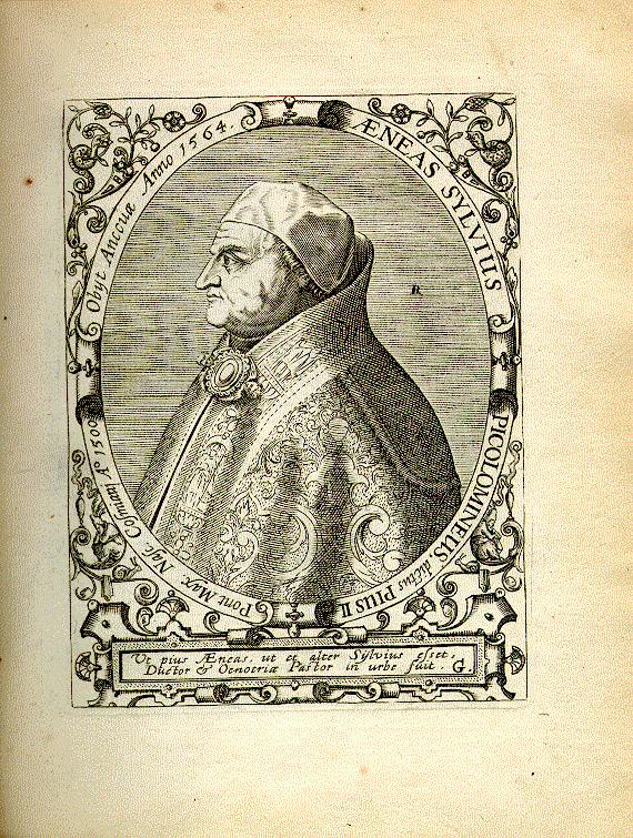 Jean-Jacques Boissard (1528–1602), Porträt Aeneas Sylvius Piccolomineus (1405–1464), Kupferstich, 1669, Quelle: Bibliotheca chalcographica, hoc est Virtute et eruditione clarorum Virorum Imagines. Heidelberg: Clemens Ammon, 1669, Digitalisat der Universität Mannheim, MATEO, http://www.uni-mannheim.de/mateo/desbillons/aport/seite32.html.