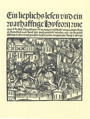 Elisabeth von Nassau-Saarbrücken (1393–1456), Ein lieplichs lesen vnd ein warhafftige Hystorij wie einer (d[er] da hieß Hug schäpler vn[d] wz metzgers gschlecht) ein gewaltiger küng zu Franckrich ward ... / [... macht es ... Elyzabeth von Lottringen ... zu tütsch], Titelblatt, 1500, unbekannter Künstler; Bildquelle: Niedersächsische Staats- und Universitätsbibliothek Göttingen, Signatur 4 FAB III, 1579 INC.