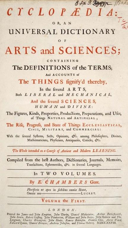Titelseite der von Ephraim Chambers (1680–1740) in London herausgegebenen Cyclopedia in der Ausgabe von 1728; Bildquelle: University of Wisconsin Digital Collections, http://digicoll.library.wisc.edu/cgi-bin/HistSciTech/HistSciTech-idx?type=div&did=HistSciTech.Cyclopaedia01.i0003&isize=M.